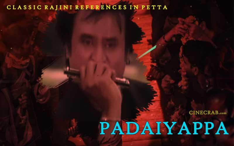 Petta Movie Inspired From - Petta Movie Inspired From - Rajinikanth in Padaiyappa
