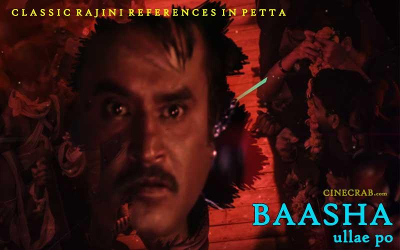 Petta Movie Inspired From - Petta Movie Inspired From - Rajinikanth in Baasha Ullae Po
