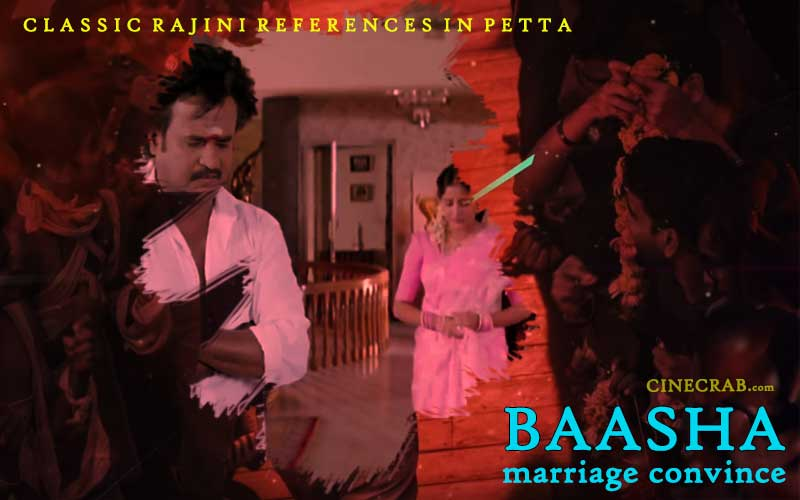 Petta Movie Inspired From - Petta Movie Inspired From - Rajinikanth in Baasha Marriage Convince