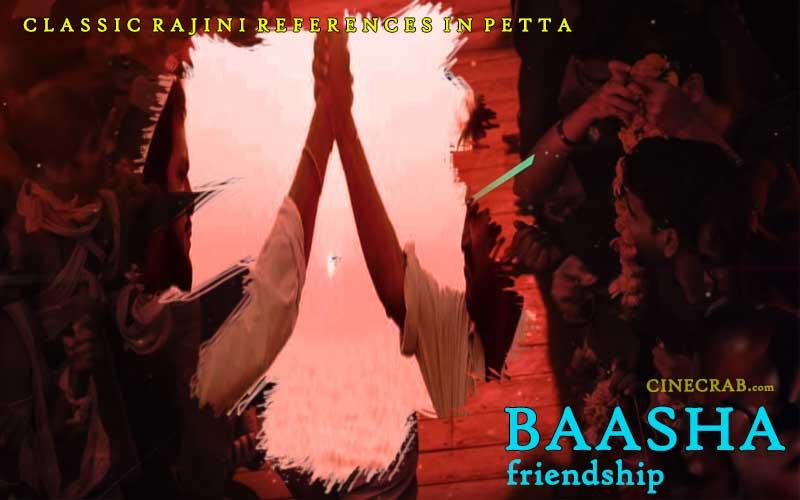 Petta Movie Inspired From - Petta Movie Inspired From - Rajinikanth in Baasha Friendship