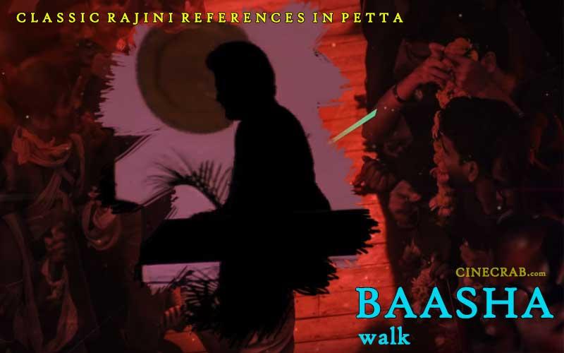 Petta Movie Inspired From - Petta Movie Inspired From - The Baasha walk