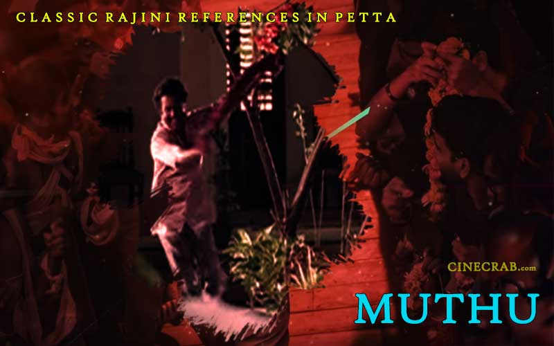 Petta Movie Inspired From - Petta Movie Inspired From - Rajinikanth in Muthu