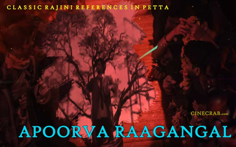 Petta Movie Inspired From - Rajinikanth in Apoorva Raagangal
