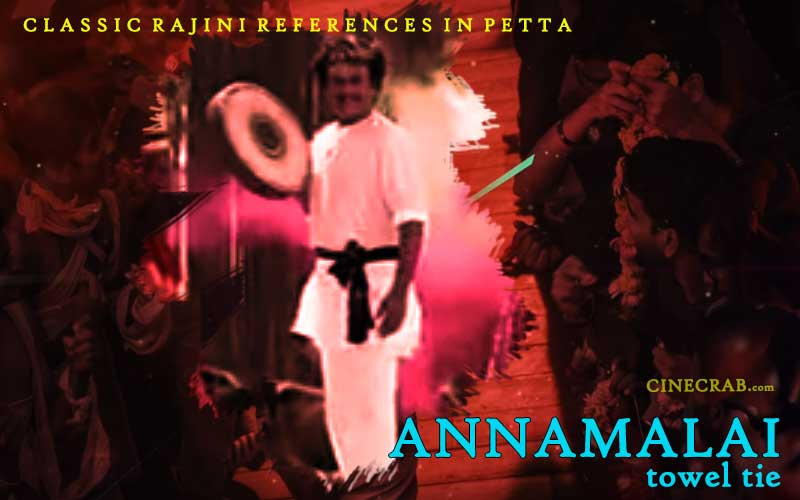 Petta Movie Inspired From - Petta Movie Inspired From - Rajinikanth in Annamalai Towel Style
