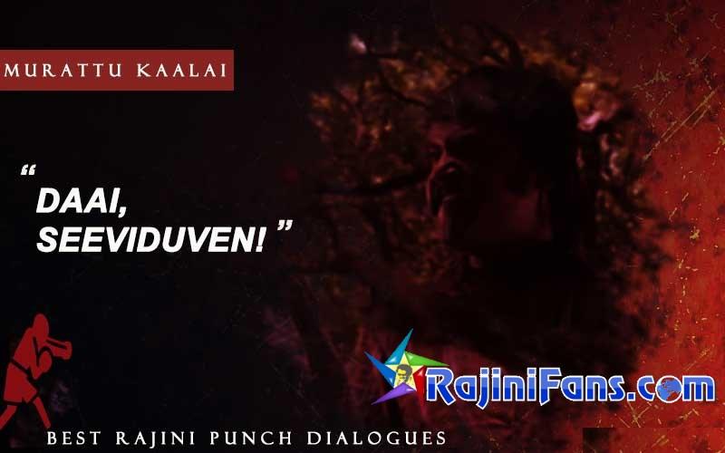 Rajini Punch Dialogue in Murattu Kaalai