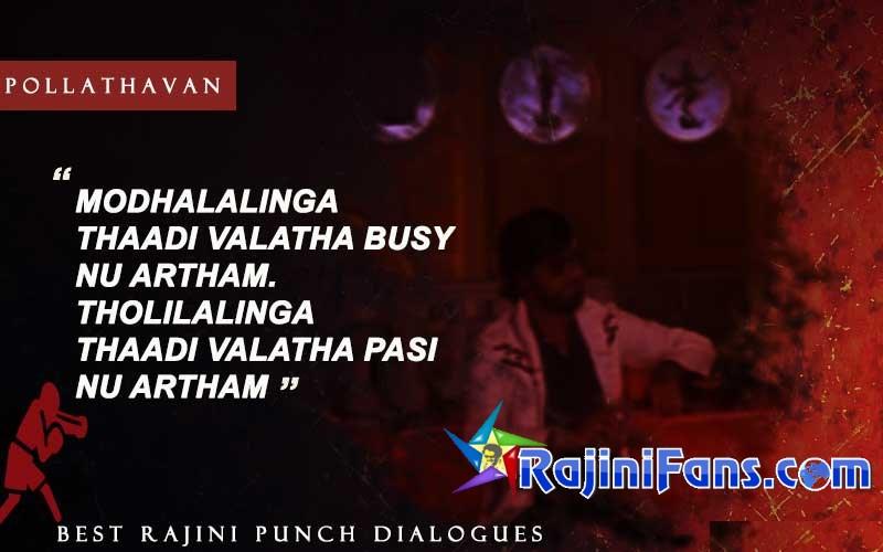 Rajini Punch Dialogue in Pollathavan